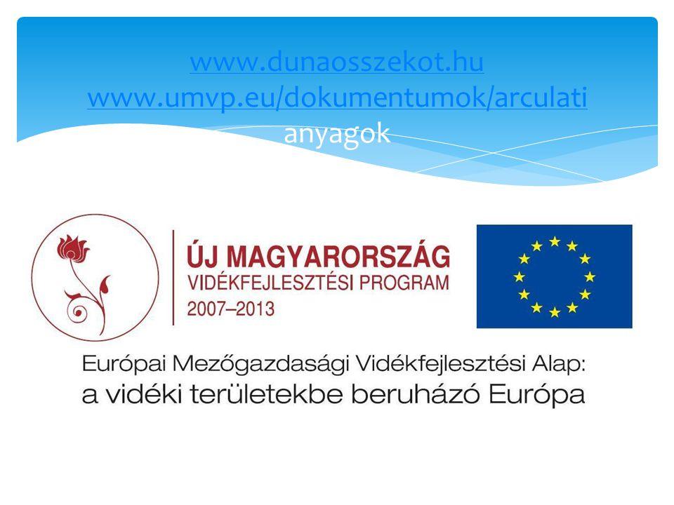 www.dunaosszekot.hu www.umvp.eu/dokumentumok/arculati anyagok