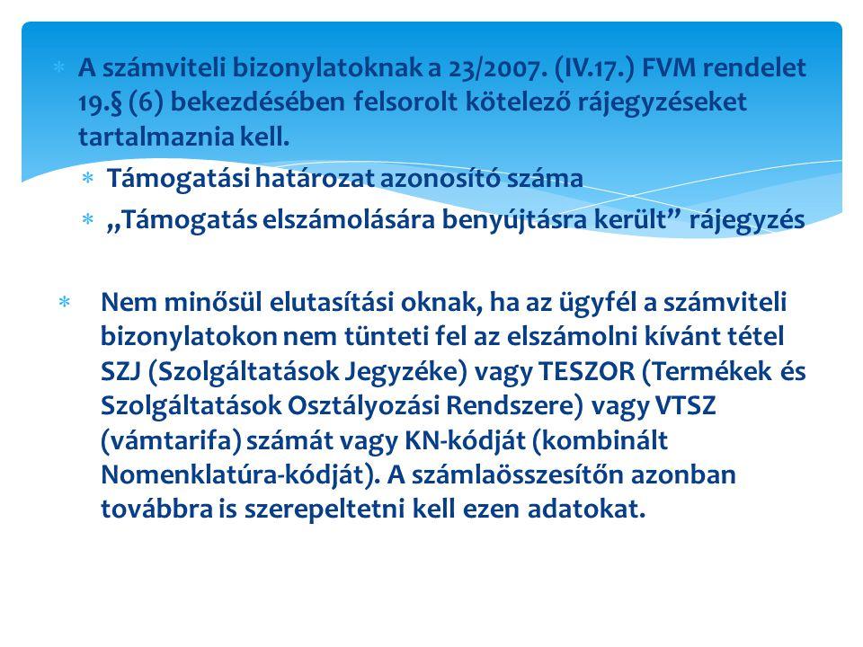 A számviteli bizonylatoknak a 23/2007. (IV. 17. ) FVM rendelet 19