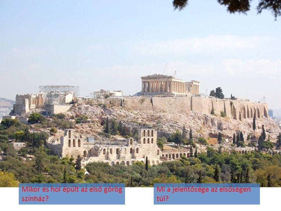 Mikor és hol épült az első görög színház