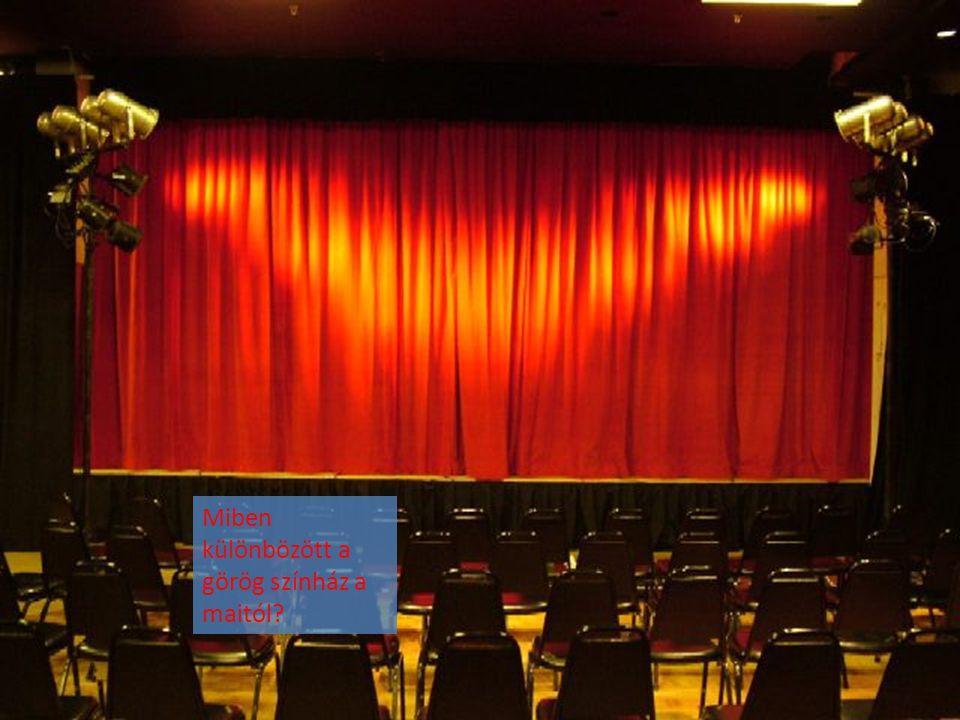 Miben különbözött a görög színház a maitól