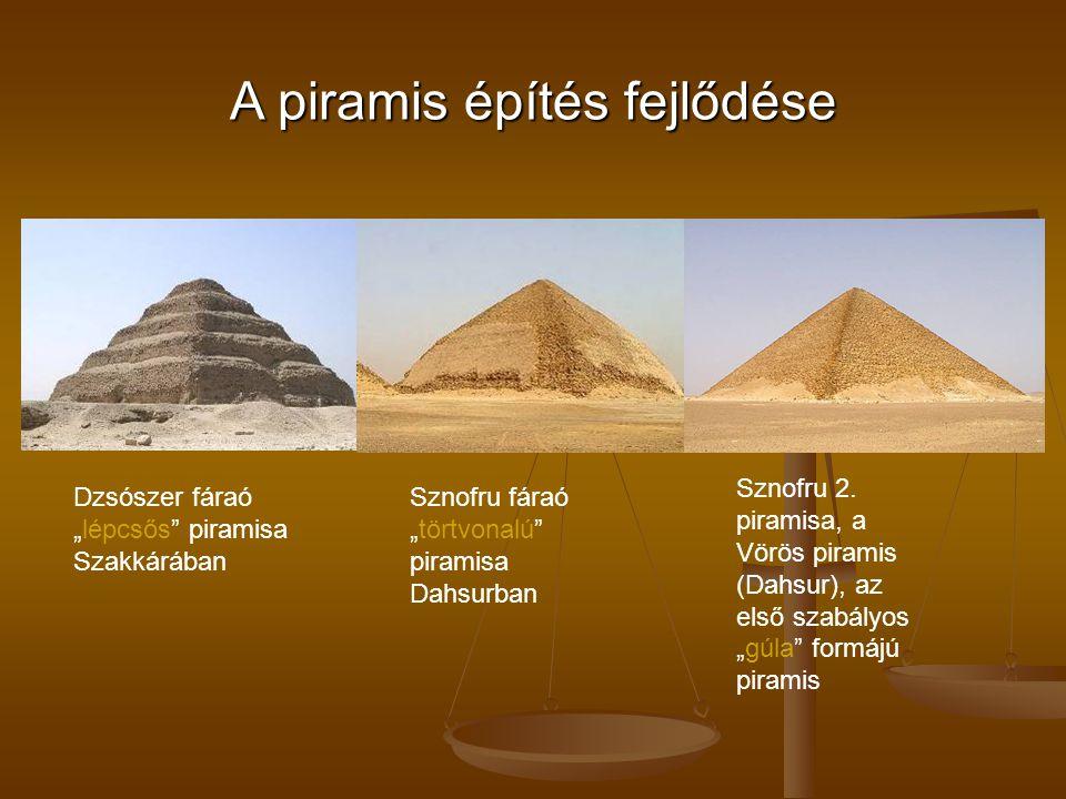 A piramis építés fejlődése
