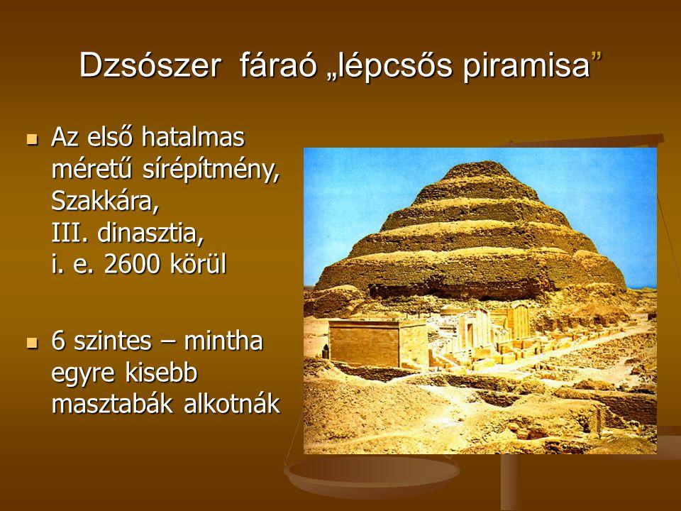 """Dzsószer fáraó """"lépcsős piramisa"""