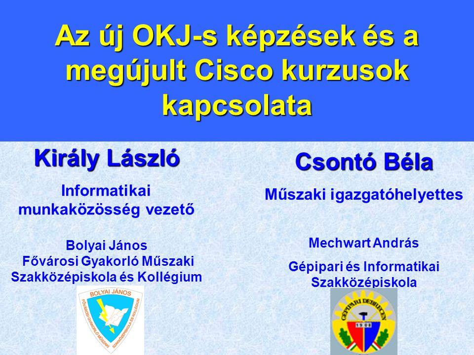 Az új OKJ-s képzések és a megújult Cisco kurzusok kapcsolata