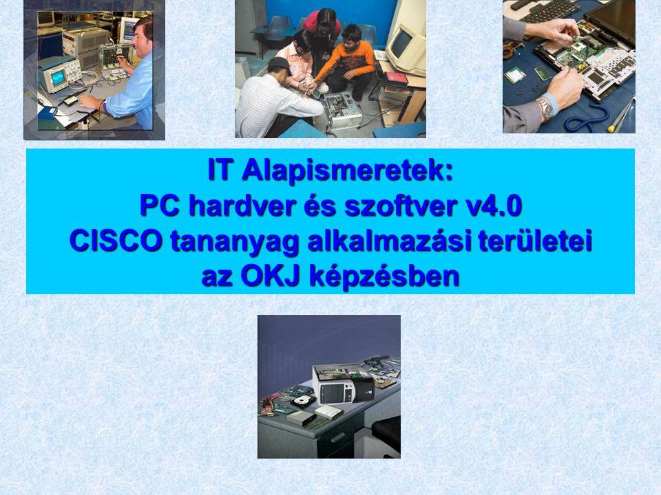 IT Alapismeretek: PC hardver és szoftver v4