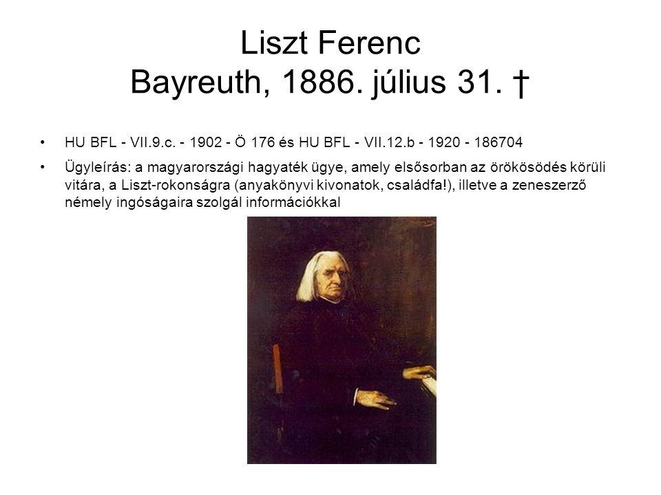Liszt Ferenc Bayreuth, 1886. július 31. †