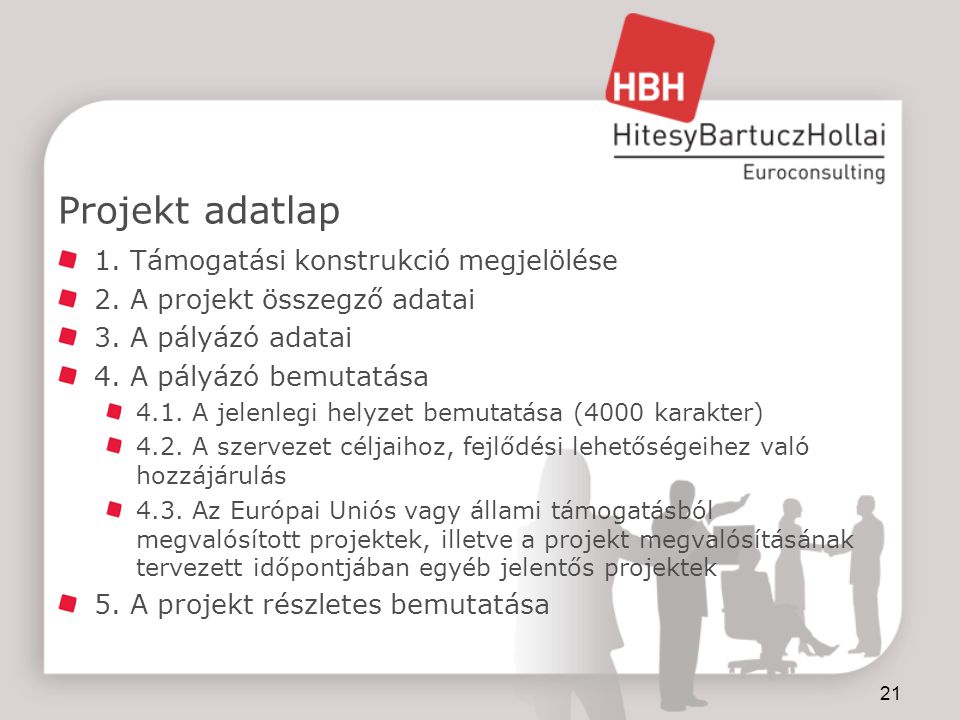 Projekt adatlap 1. Támogatási konstrukció megjelölése