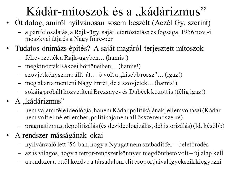 """Kádár-mítoszok és a """"kádárizmus"""