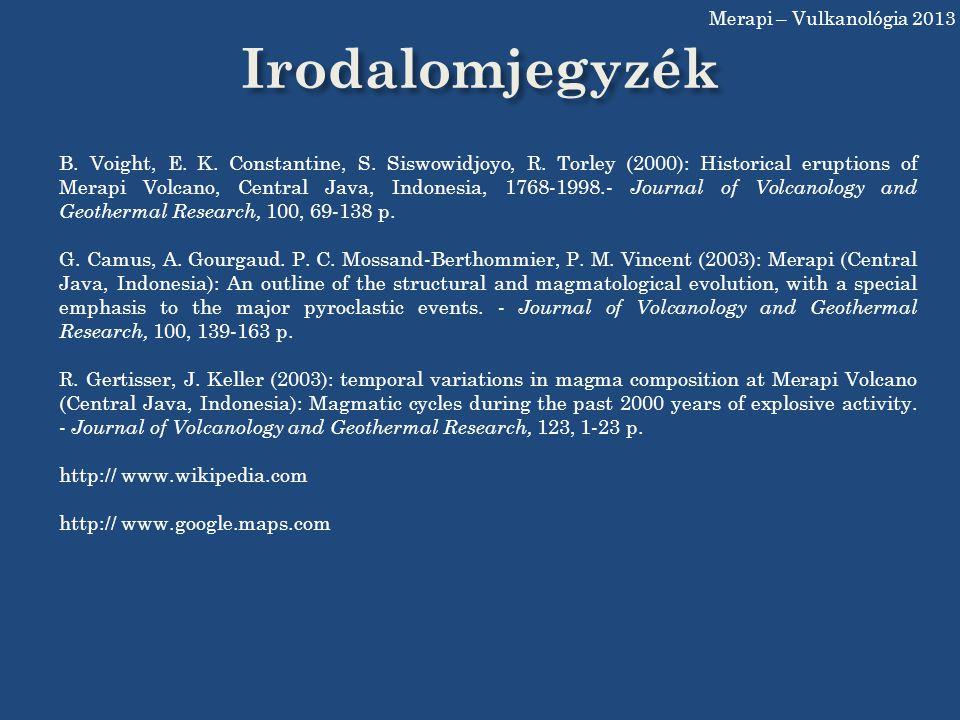 Merapi – Vulkanológia 2013 Irodalomjegyzék.