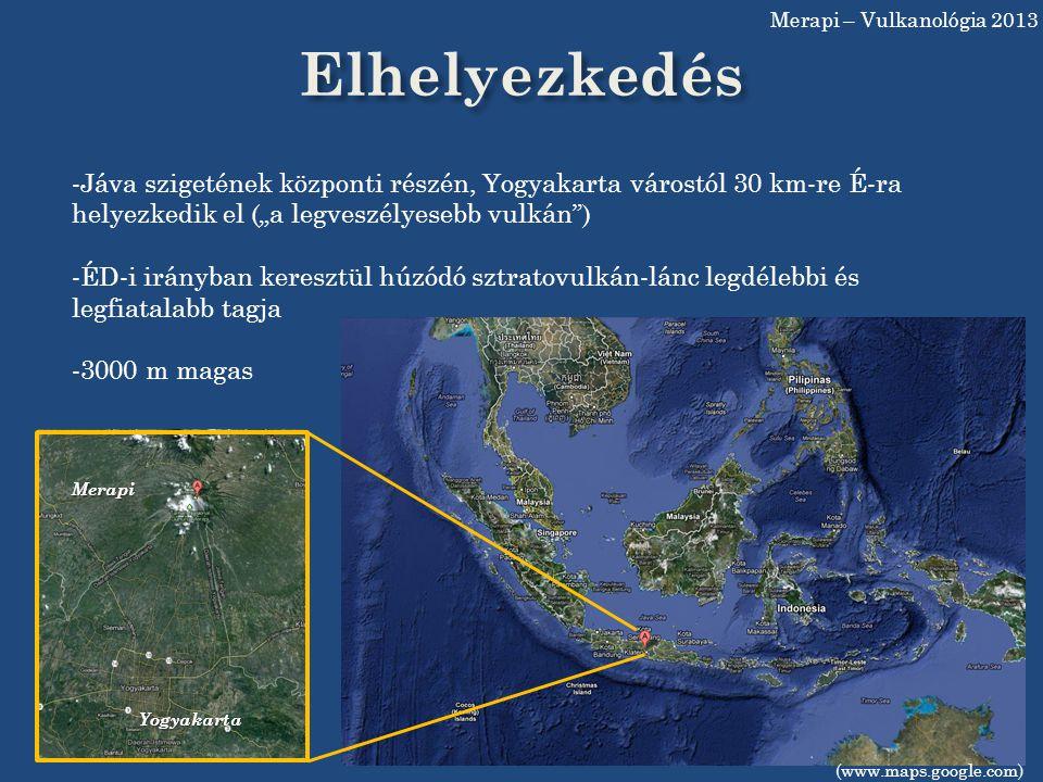 Merapi – Vulkanológia 2013 Elhelyezkedés.