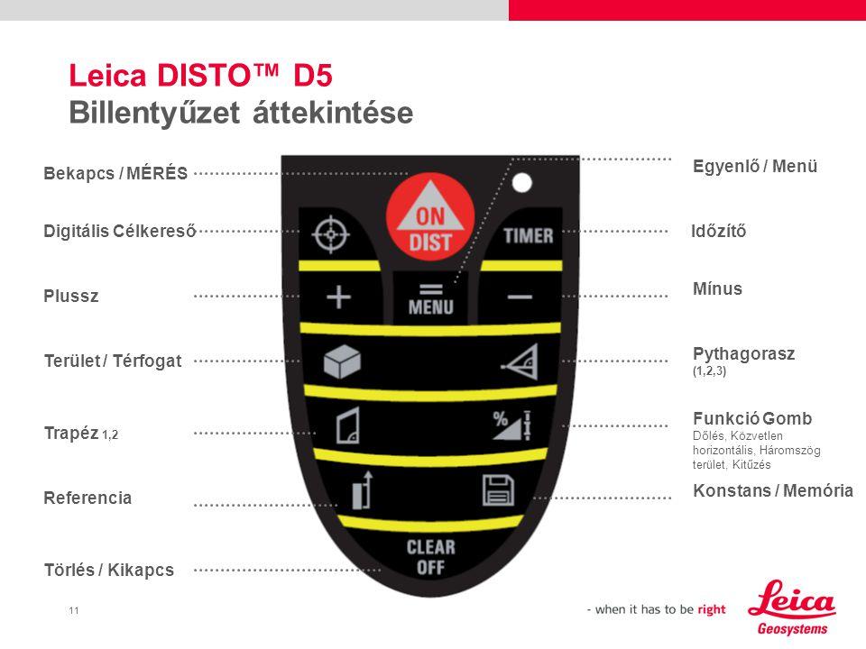 Leica DISTO™ D5 Billentyűzet áttekintése