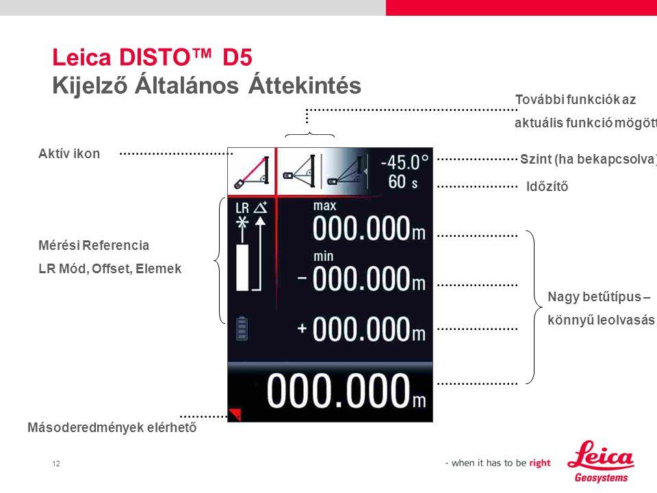 Leica DISTO™ D5 Kijelző Általános Áttekintés
