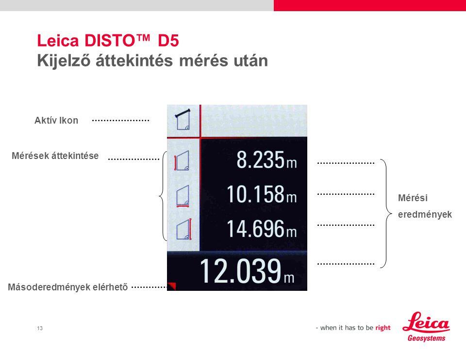 Leica DISTO™ D5 Kijelző áttekintés mérés után