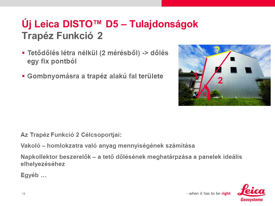 Új Leica DISTO™ D5 – Tulajdonságok Trapéz Funkció 2
