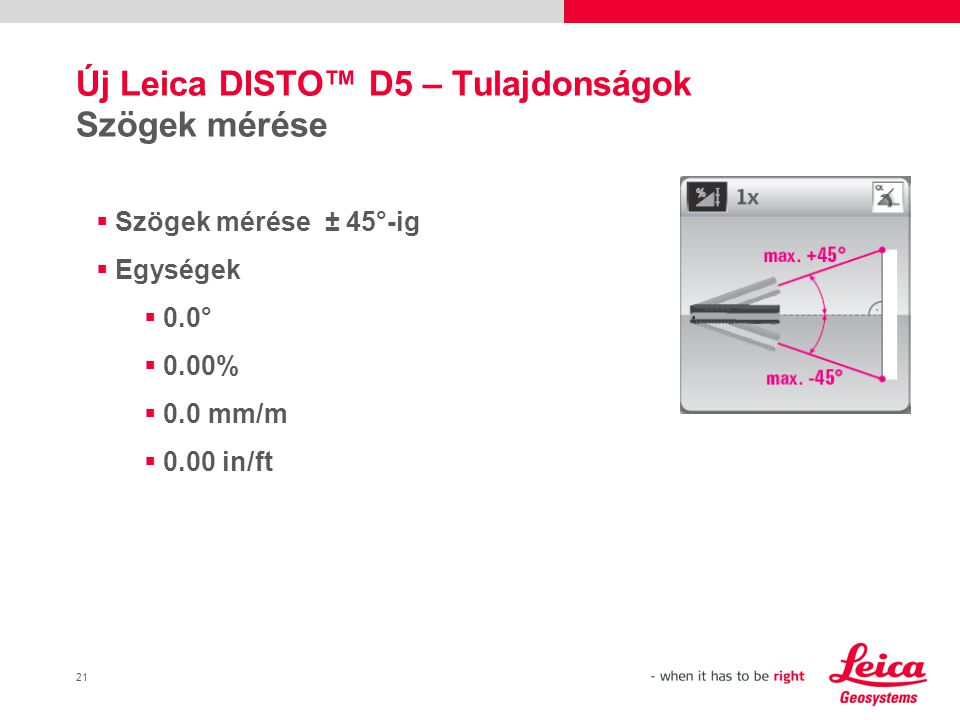 Új Leica DISTO™ D5 – Tulajdonságok Szögek mérése