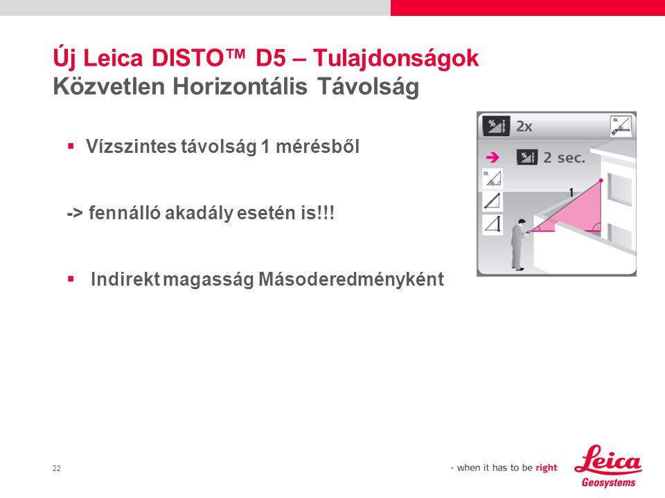 Új Leica DISTO™ D5 – Tulajdonságok Közvetlen Horizontális Távolság