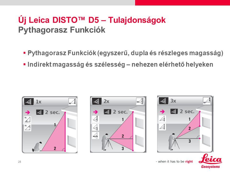 Új Leica DISTO™ D5 – Tulajdonságok Pythagorasz Funkciók