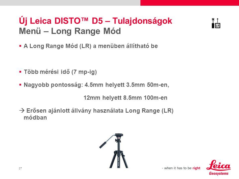 Új Leica DISTO™ D5 – Tulajdonságok Menü – Long Range Mód