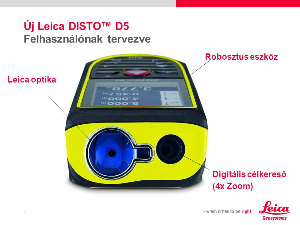 Új Leica DISTO™ D5 Felhasználónak tervezve