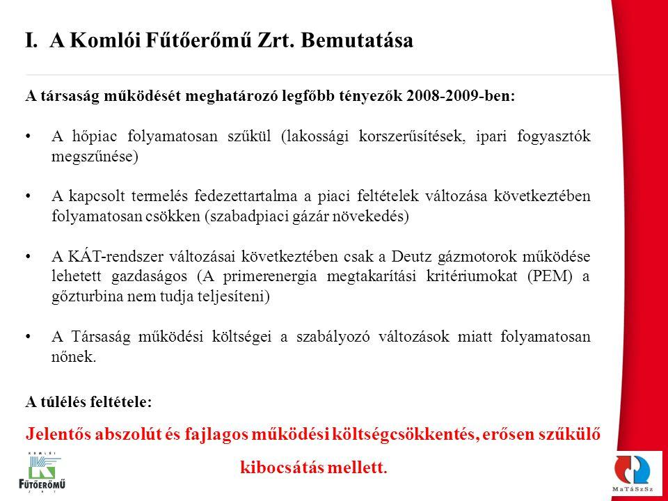I. A Komlói Fűtőerőmű Zrt. Bemutatása