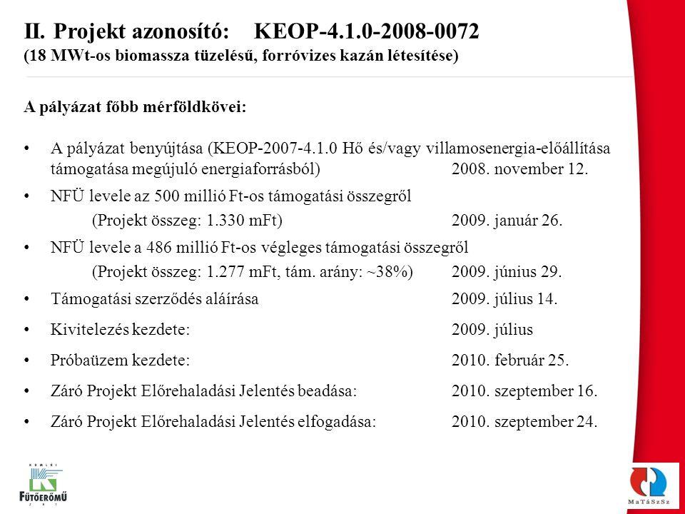 II. Projekt azonosító: KEOP-4.1.0-2008-0072
