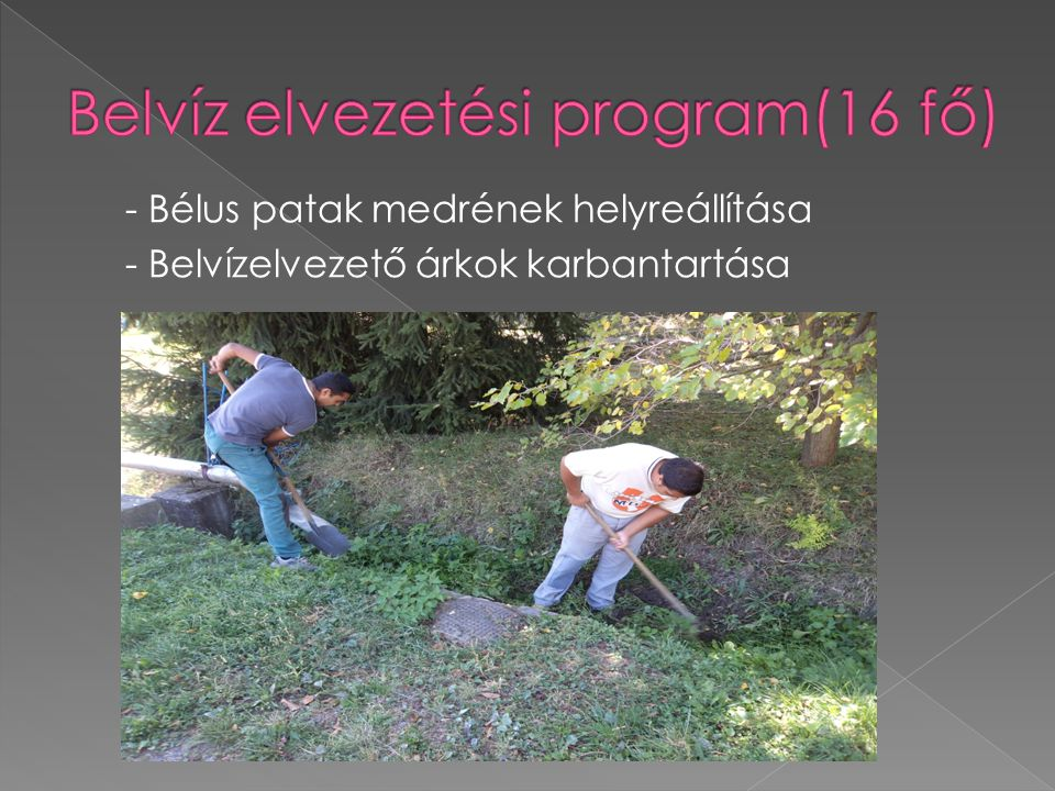 Belvíz elvezetési program(16 fő)