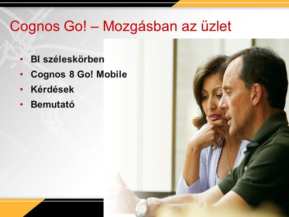 Cognos Go! – Mozgásban az üzlet