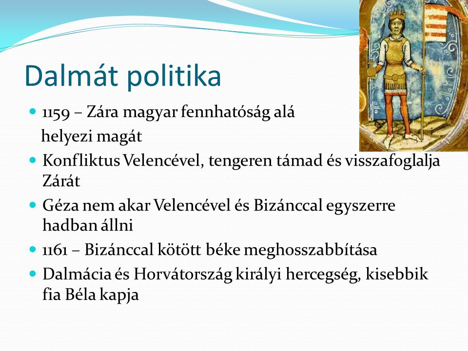 Dalmát politika 1159 – Zára magyar fennhatóság alá helyezi magát