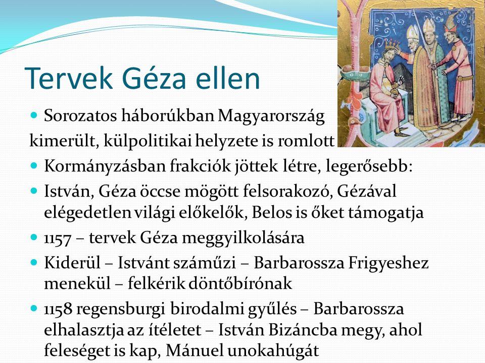 Tervek Géza ellen Sorozatos háborúkban Magyarország