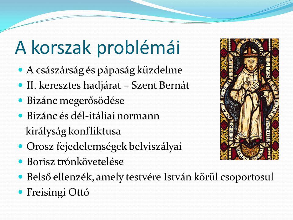 A korszak problémái A császárság és pápaság küzdelme