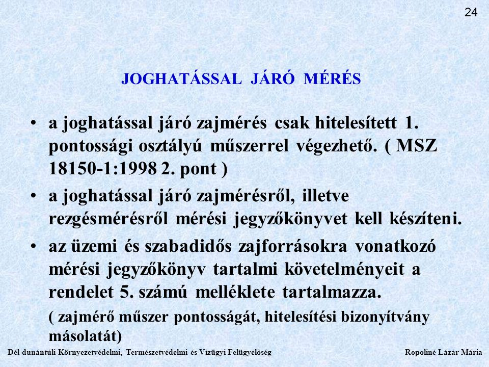JOGHATÁSSAL JÁRÓ MÉRÉS