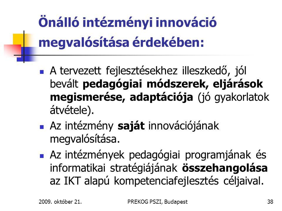 Önálló intézményi innováció megvalósítása érdekében: