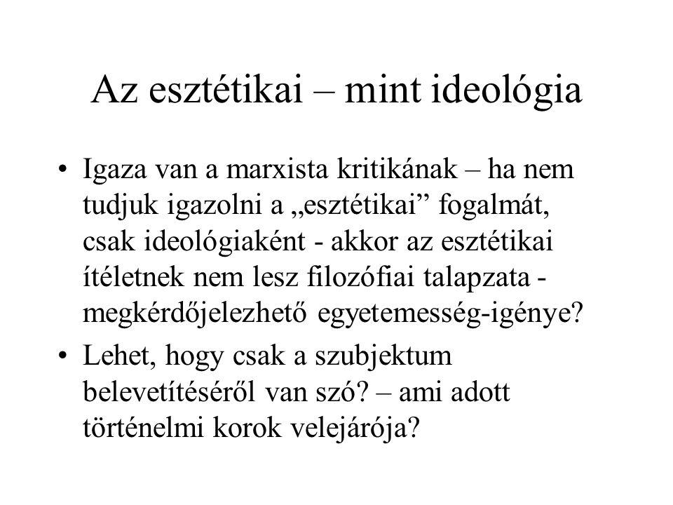 Az esztétikai – mint ideológia