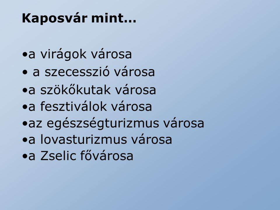 Kaposvár mint… a virágok városa. a szecesszió városa. a szökőkutak városa. a fesztiválok városa.