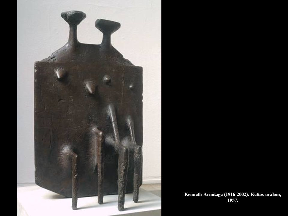 Kenneth Armitage (1916-2002): Kettős uralom, 1957.
