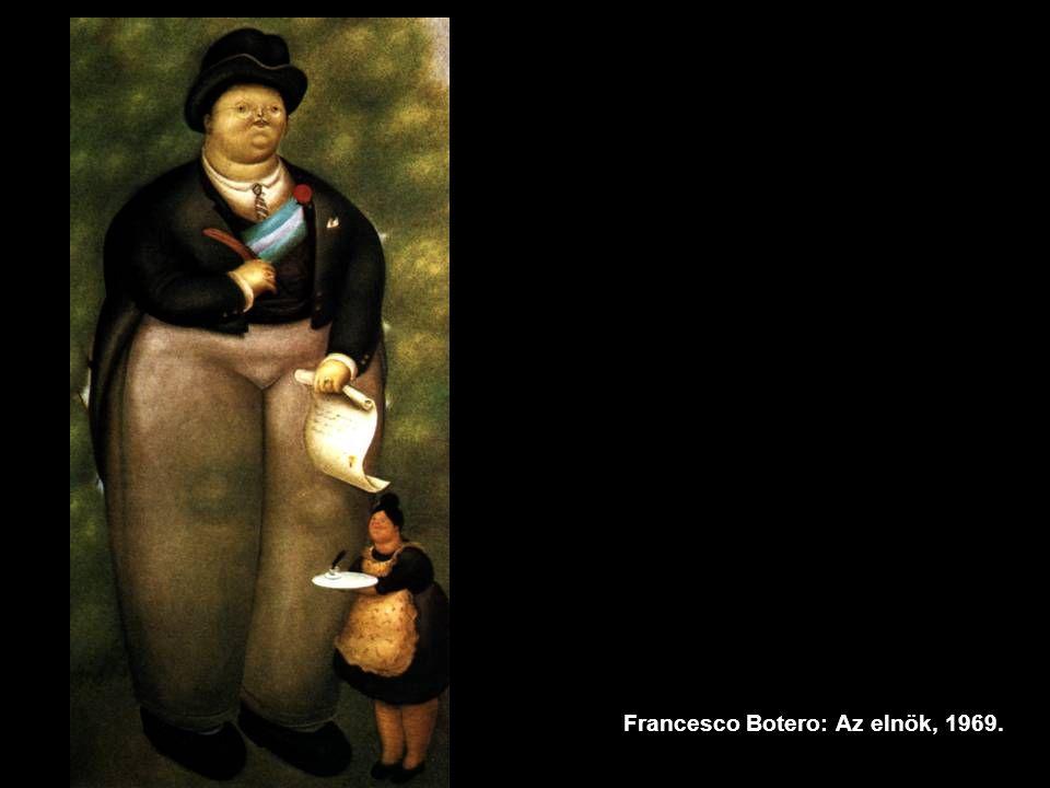 Francesco Botero: Az elnök, 1969.