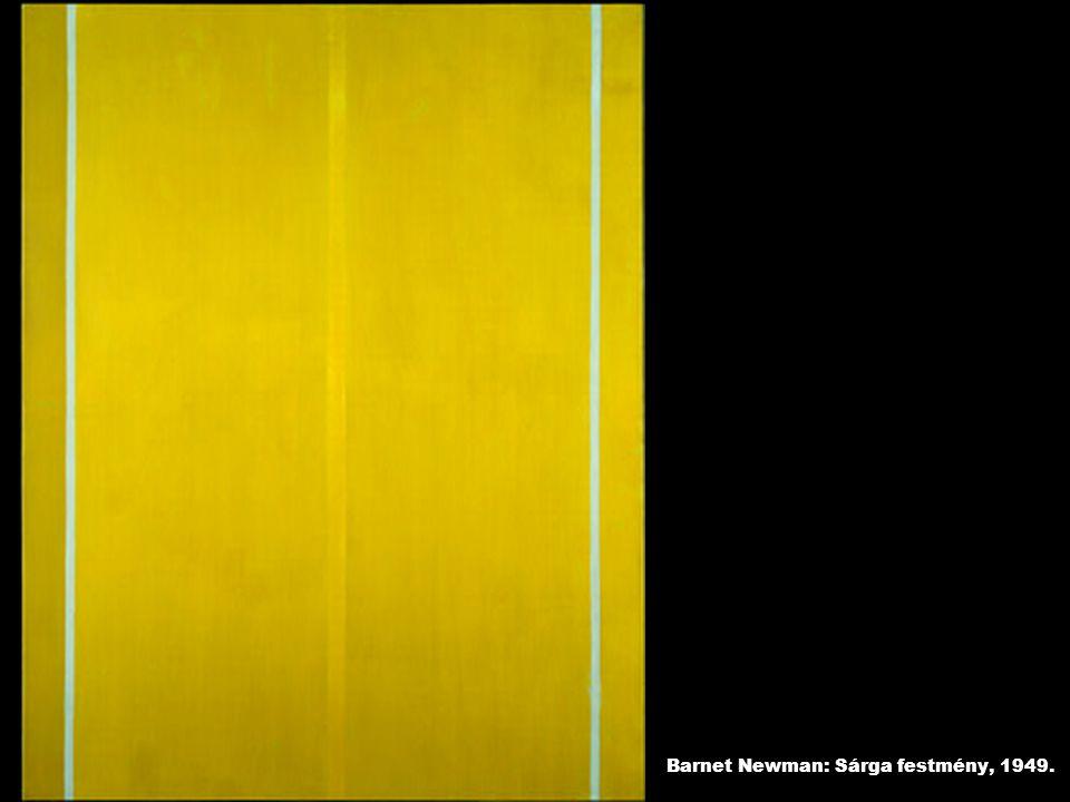 Barnet Newman: Sárga festmény, 1949.
