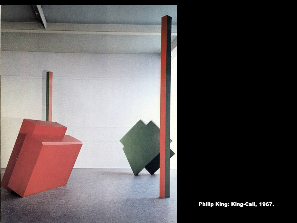 Philip King: King-Call, 1967.