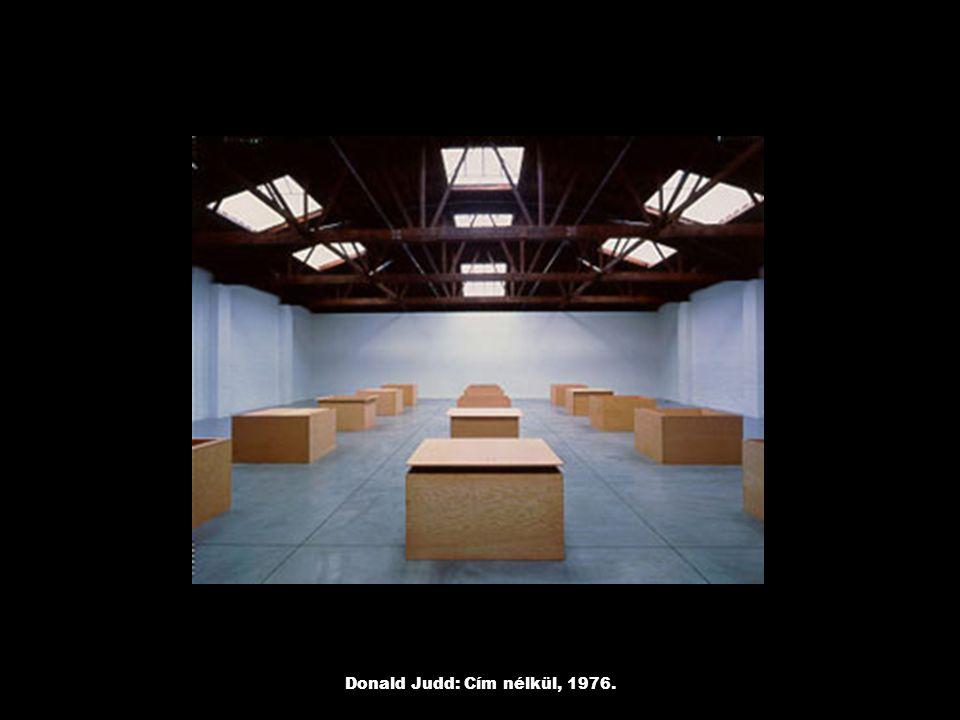 Donald Judd: Cím nélkül, 1976.