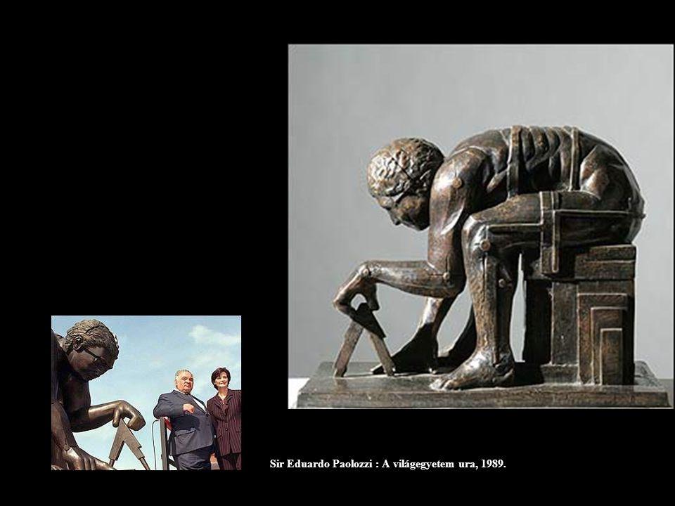 Sir Eduardo Paolozzi : A világegyetem ura, 1989.