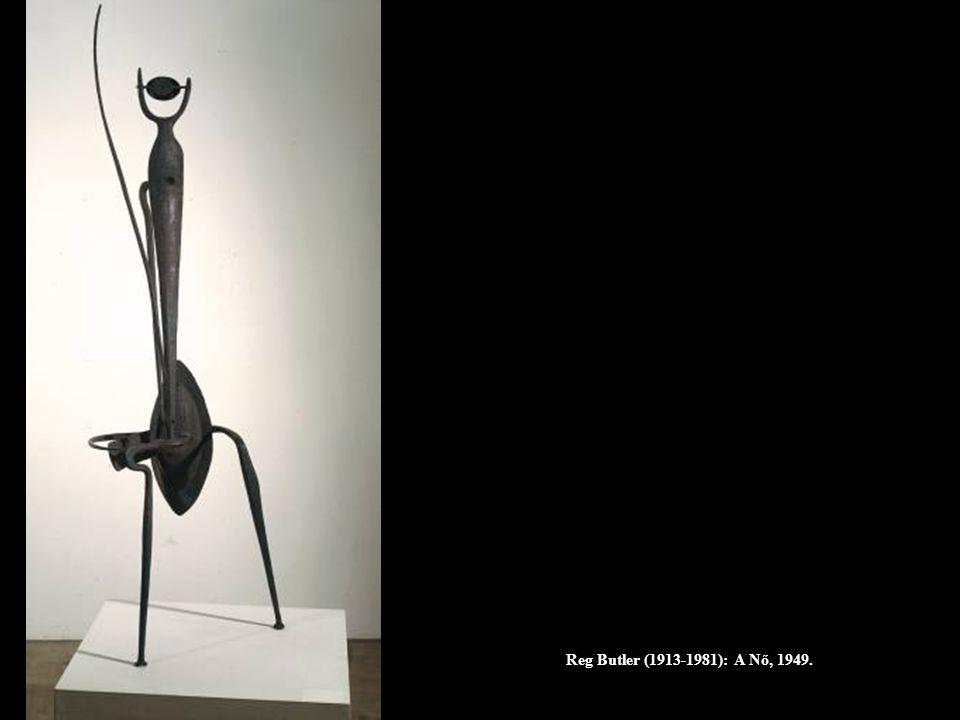 Reg Butler (1913-1981): A Nő, 1949.