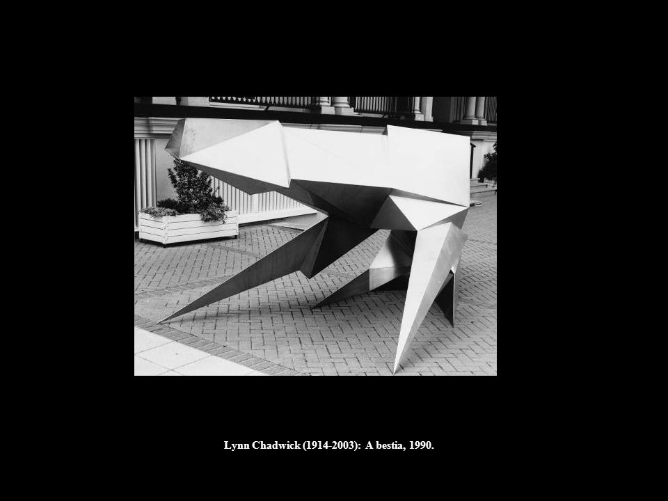 Lynn Chadwick (1914-2003): A bestia, 1990.