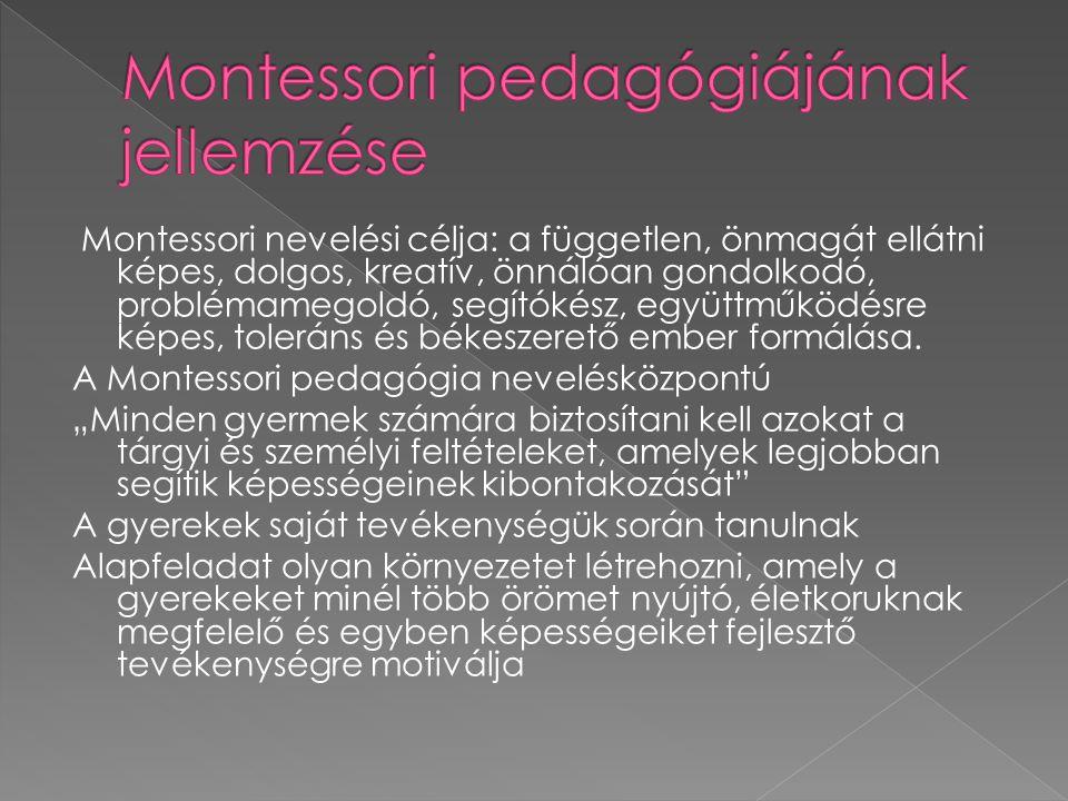 Montessori pedagógiájának jellemzése