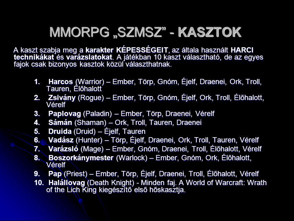 """MMORPG """"SZMSZ - KASZTOK"""