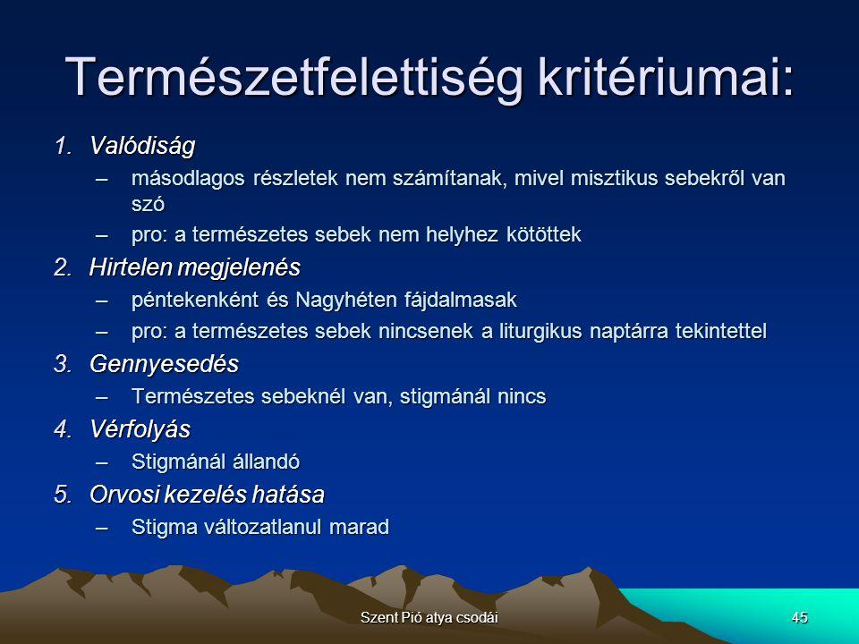 Természetfelettiség kritériumai: