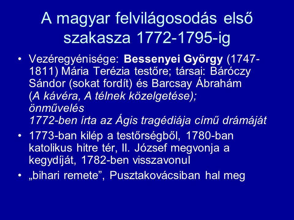 A magyar felvilágosodás első szakasza 1772-1795-ig