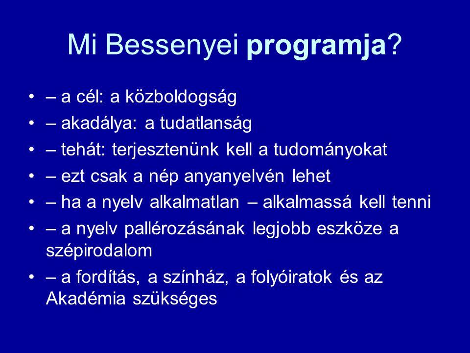 Mi Bessenyei programja
