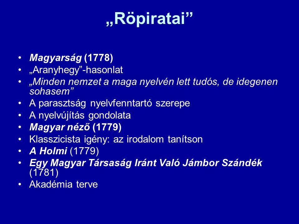 """""""Röpiratai Magyarság (1778) """"Aranyhegy -hasonlat"""