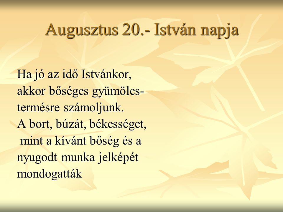 Augusztus 20.- István napja