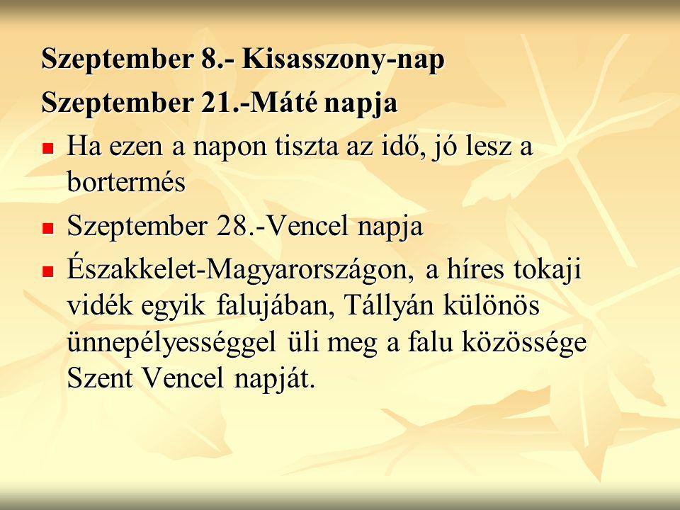 Szeptember 8.- Kisasszony-nap