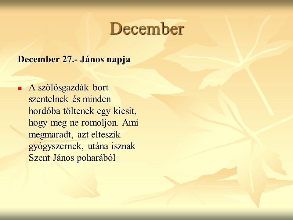 December December 27.- János napja